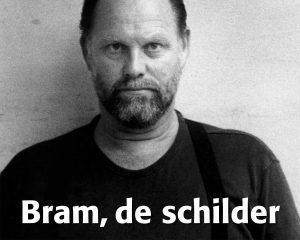 Bram Vermeulen - Boek: Bram, de schilder